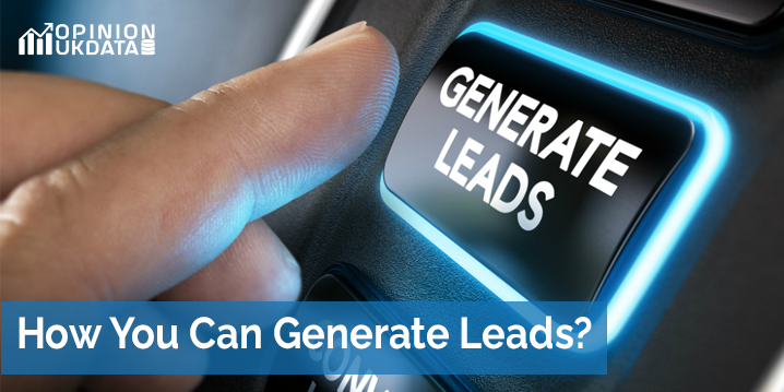 How You Can Generate Leads?