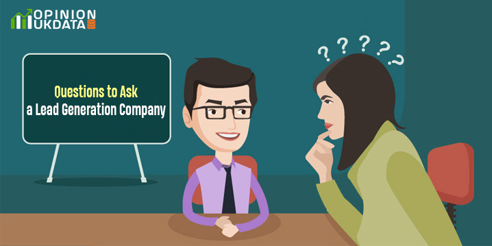Questions to Ask a Lead Generation Company